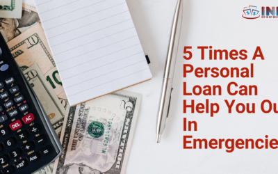 5 Times A Personal Loan Can Help You Out In Emergencies